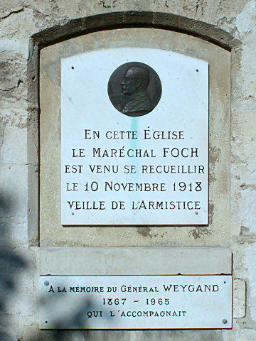 Memorial plaque to Maréchal Foch on the church at Rethondes